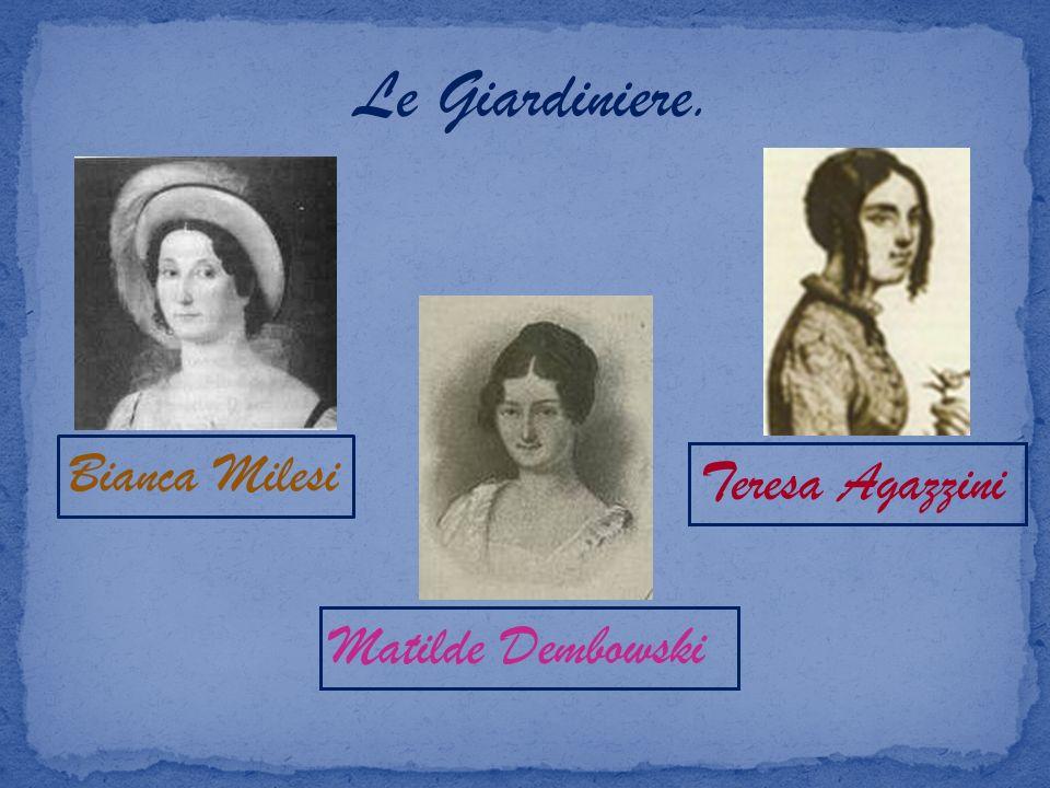 Le Giardiniere. Bianca Milesi Matilde Dembowski Teresa Agazzini