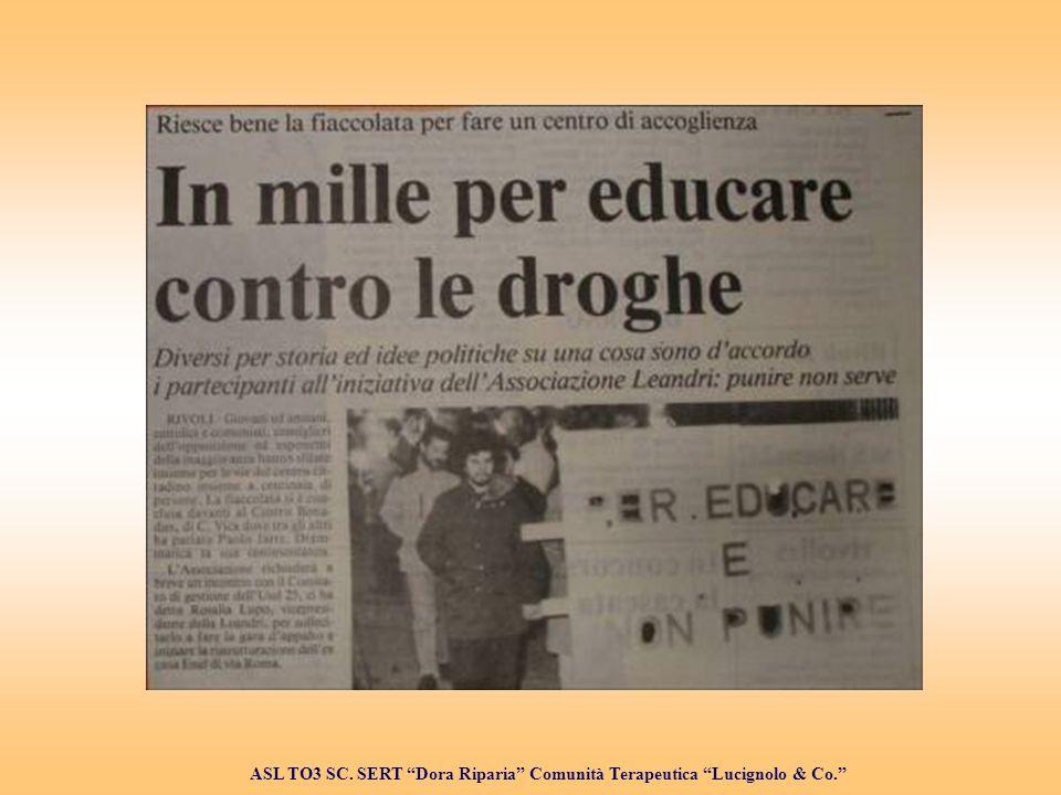 Mille per educare ASL TO3 SC. SERT Dora Riparia Comunità Terapeutica Lucignolo & Co.