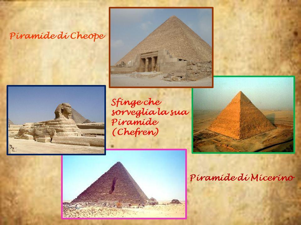Piramide di Cheope Sfinge che sorveglia la sua Piramide (Chefren) Piramide di Micerino