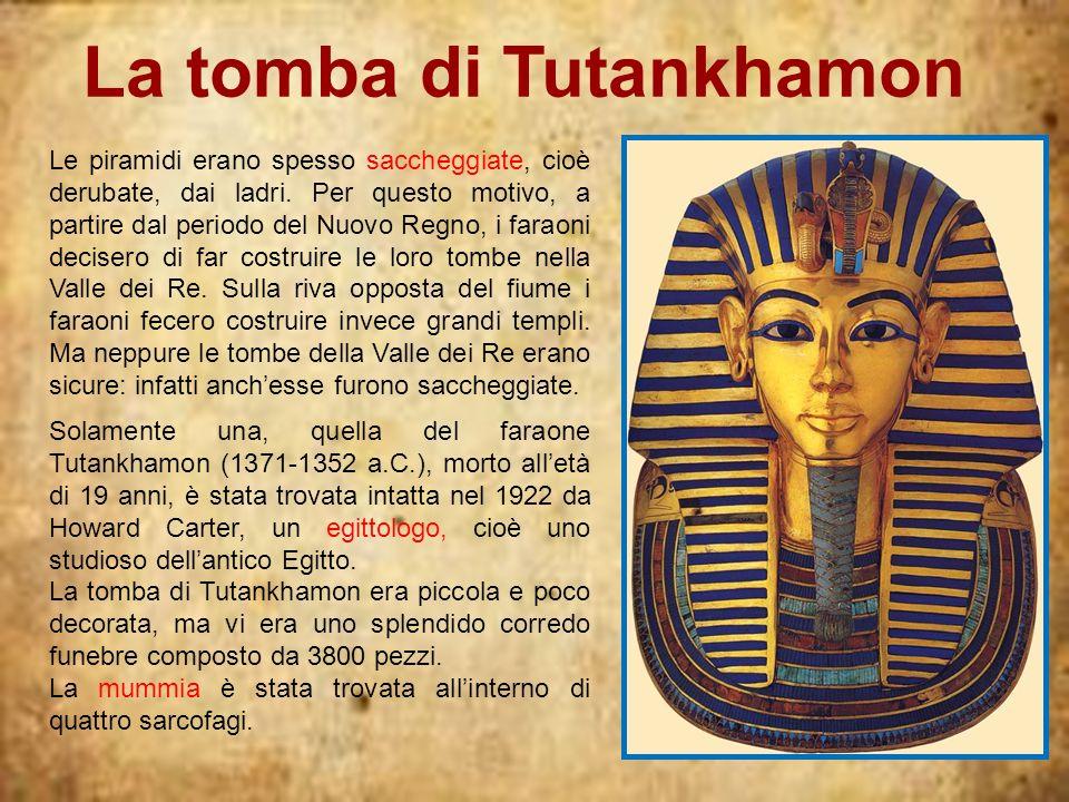 Le piramidi erano spesso saccheggiate, cioè derubate, dai ladri. Per questo motivo, a partire dal periodo del Nuovo Regno, i faraoni decisero di far c