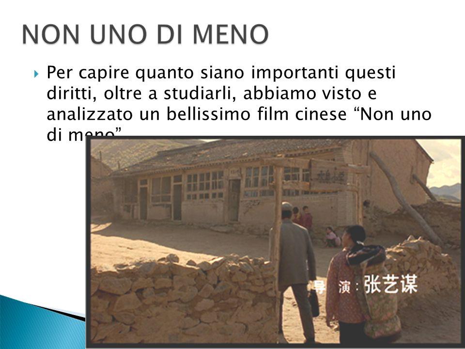 Per capire quanto siano importanti questi diritti, oltre a studiarli, abbiamo visto e analizzato un bellissimo film cinese Non uno di meno.