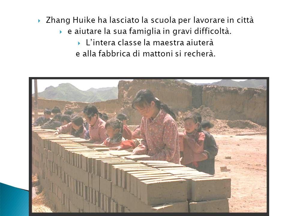 Zhang Huike ha lasciato la scuola per lavorare in città e aiutare la sua famiglia in gravi difficoltà. Lintera classe la maestra aiuterà e alla fabbri