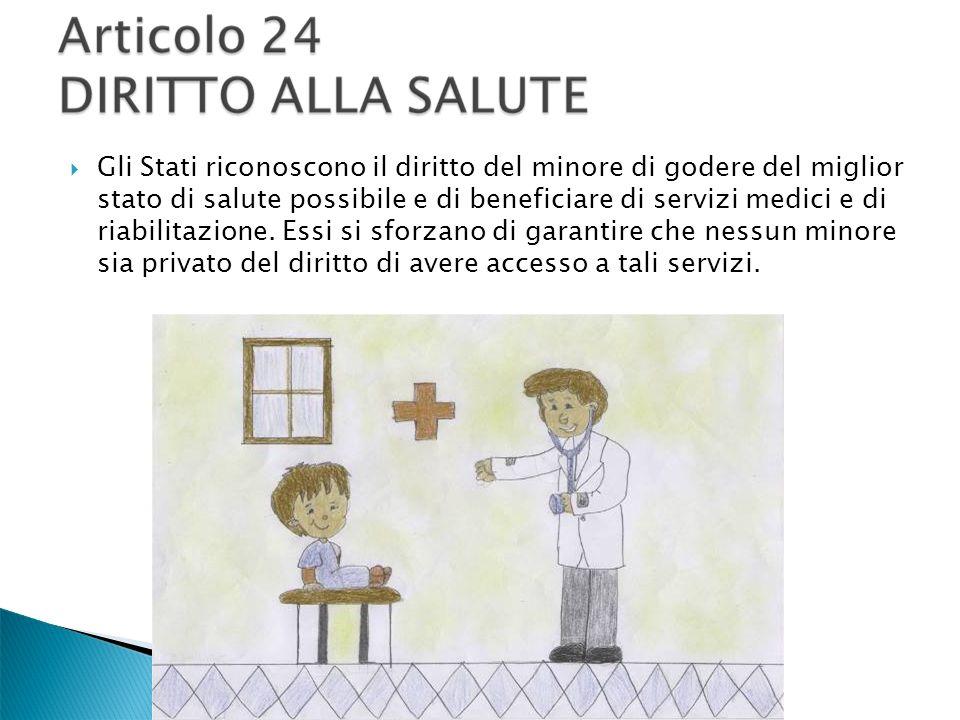Gli Stati riconoscono il diritto del minore di godere del miglior stato di salute possibile e di beneficiare di servizi medici e di riabilitazione. Es