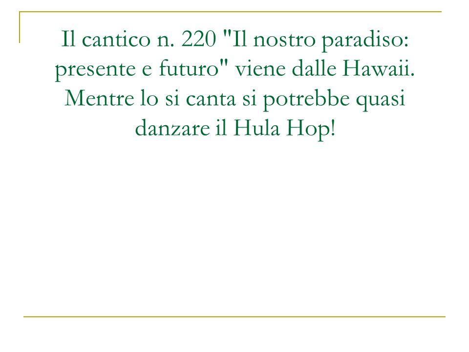 Il cantico n. 220