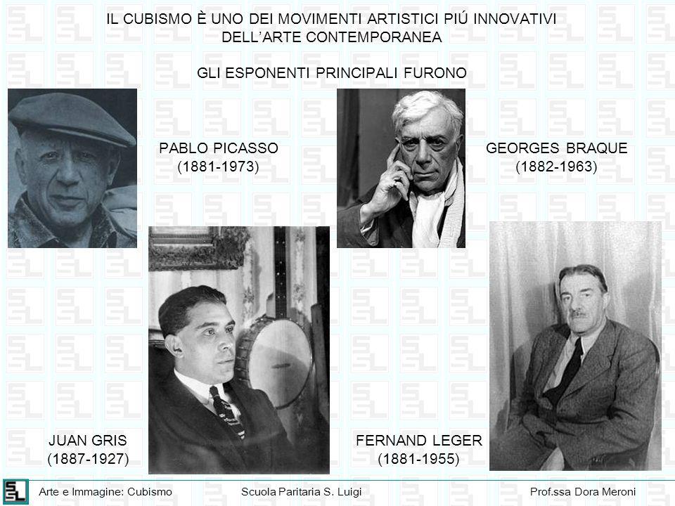 Arte e Immagine: CubismoScuola Paritaria S. LuigiProf.ssa Dora Meroni IL CUBISMO È UNO DEI MOVIMENTI ARTISTICI PIÚ INNOVATIVI DELLARTE CONTEMPORANEA G