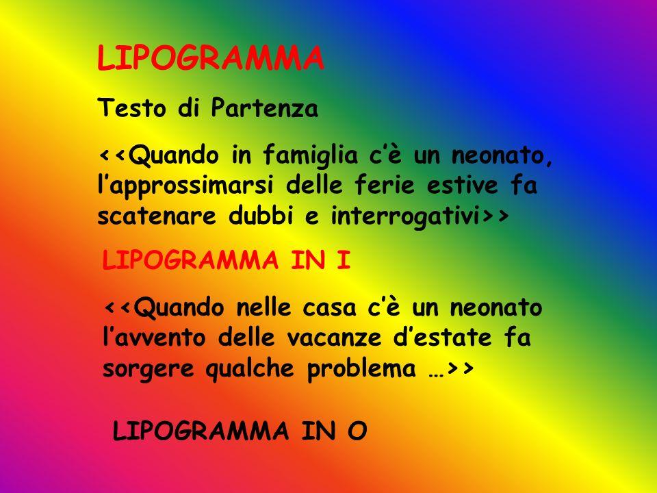 LIPOGRAMMA Testo di Partenza > LIPOGRAMMA IN I > LIPOGRAMMA IN O