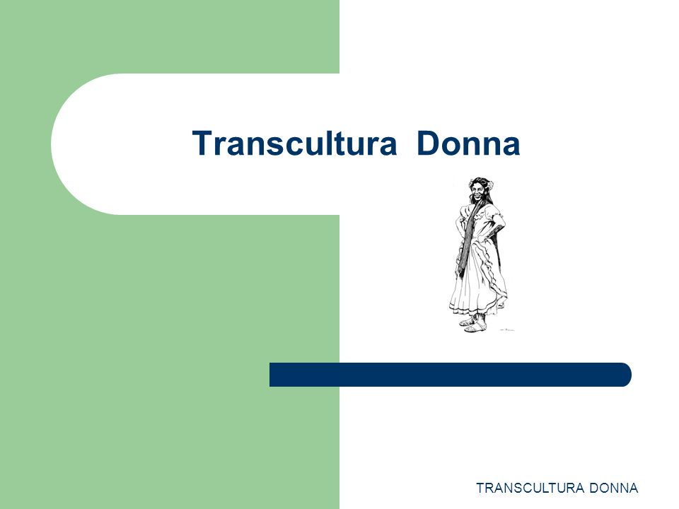 TRANSCULTURA DONNA Transcultura Donna