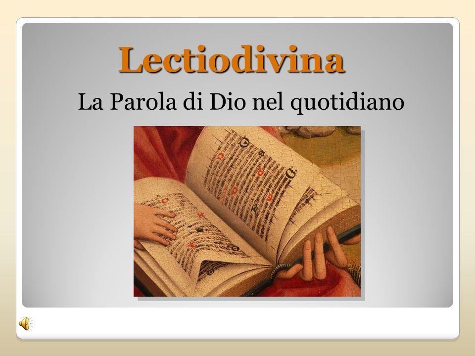 Lectiodivina La Parola di Dio nel quotidiano