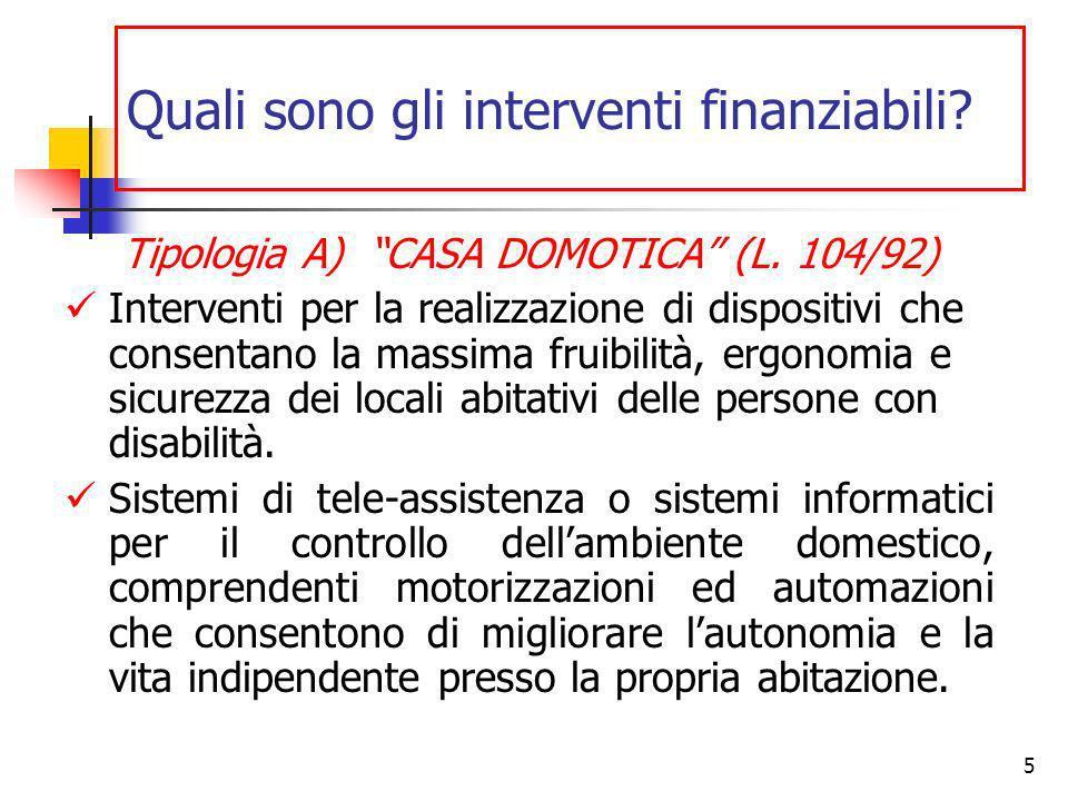 5 Quali sono gli interventi finanziabili. Tipologia A) CASA DOMOTICA (L.