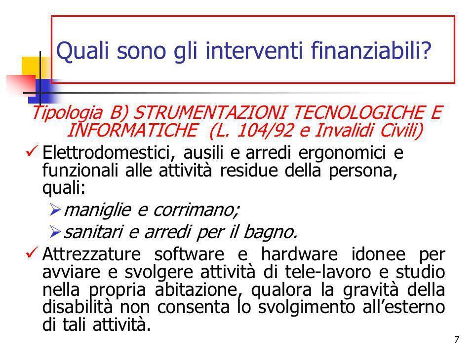 7 Tipologia B) STRUMENTAZIONI TECNOLOGICHE E INFORMATICHE (L.