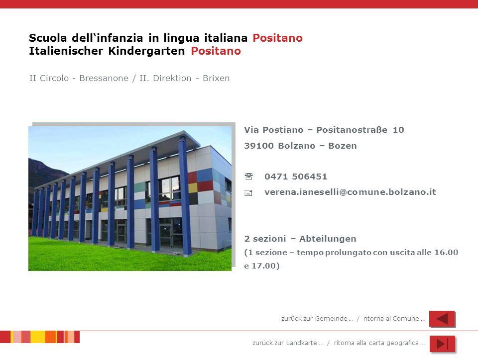 zurück zur Landkarte … / ritorna alla carta geografica … Scuola dellinfanzia in lingua italiana Positano Italienischer Kindergarten Positano Via Posti