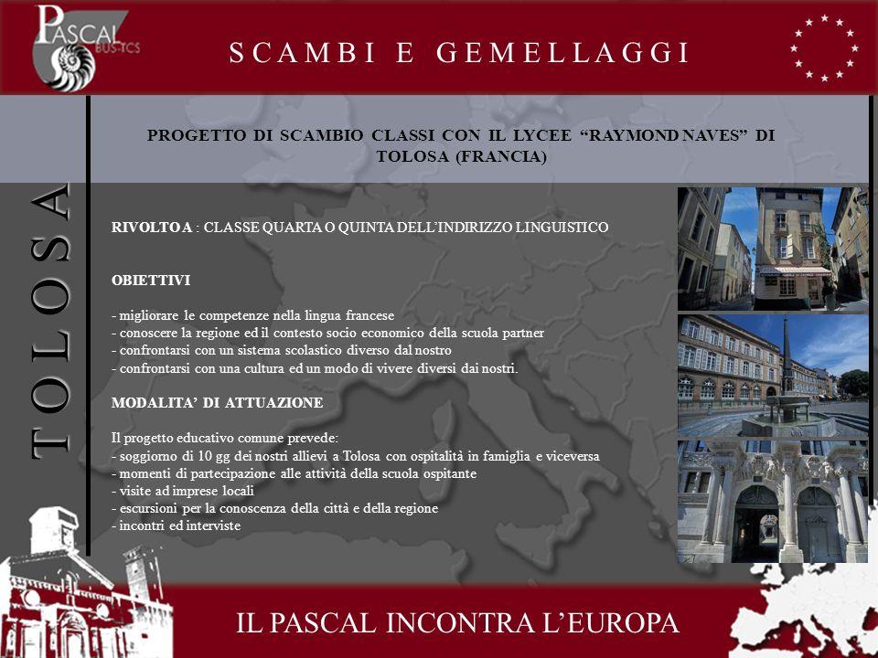 IL PASCAL INCONTRA LEUROPA S C A M B I E G E M E L L A G G I SCAMBIO DI CLASSI CON IL GYMNAZIUM OLOMOUC (REP.