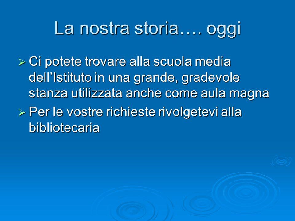 La nostra storia….