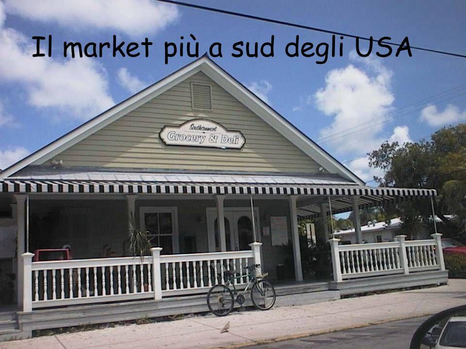 Il market più a sud degli USA