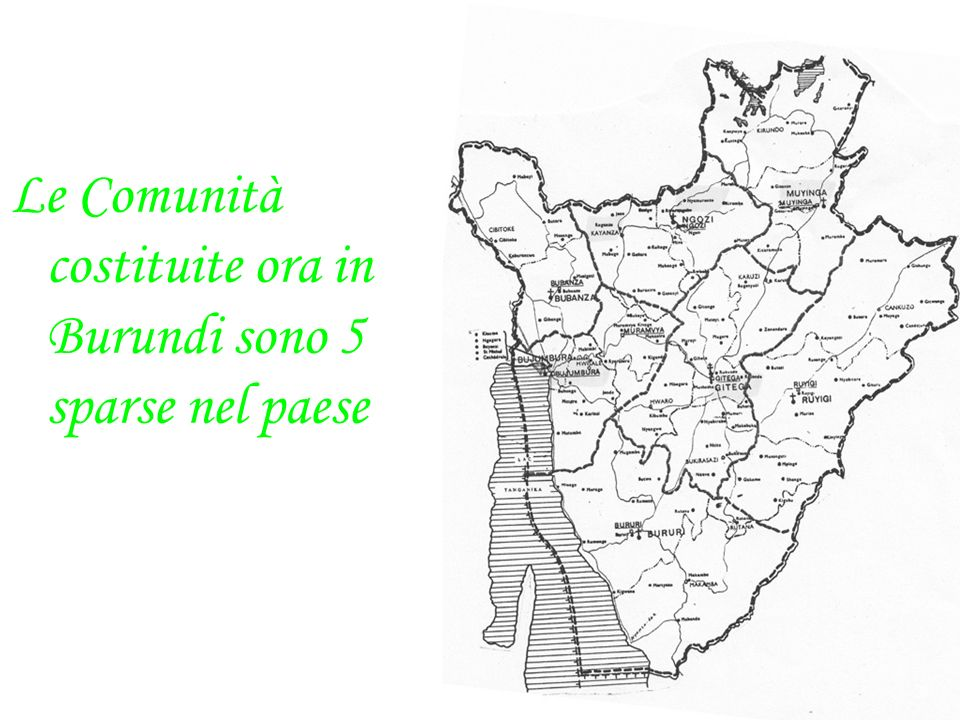 Le Comunità costituite ora in Burundi sono 5 sparse nel paese