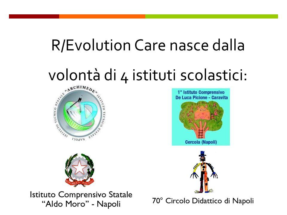 R/Evolution Care nasce dalla volontà di 4 istituti scolastici: