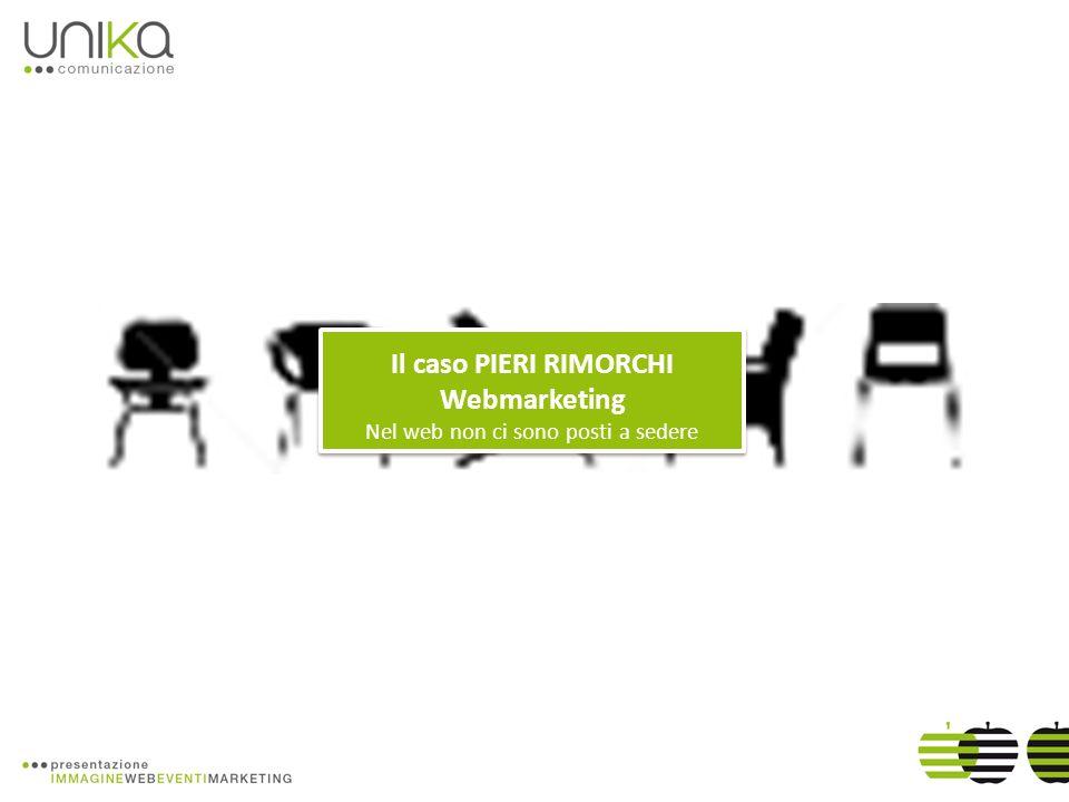 Il caso PIERI RIMORCHI Webmarketing Nel web non ci sono posti a sedere