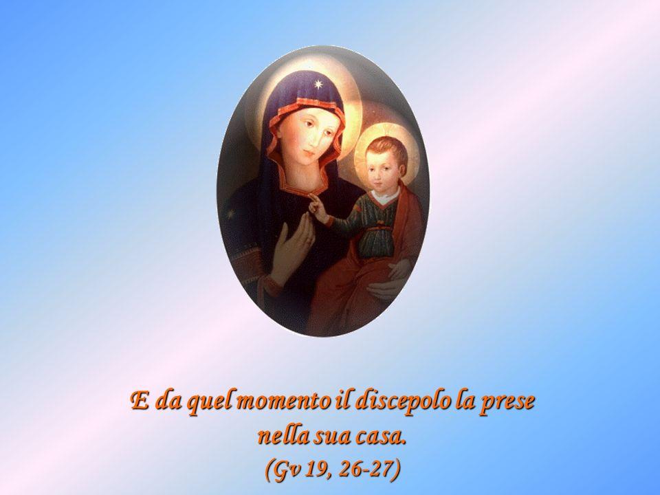 Se accogli Maria nella tua casa, non solo saprà capirti e consolarti, ma ti renderà capace di capire e di consolare gli altri.