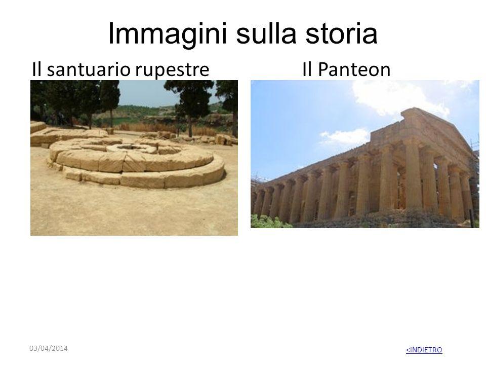 Immagini sulla storia Il santuario rupestre Il Panteon 03/04/2014 <INDIETRO