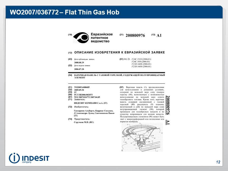 WO2007/036772 – Flat Thin Gas Hob 12