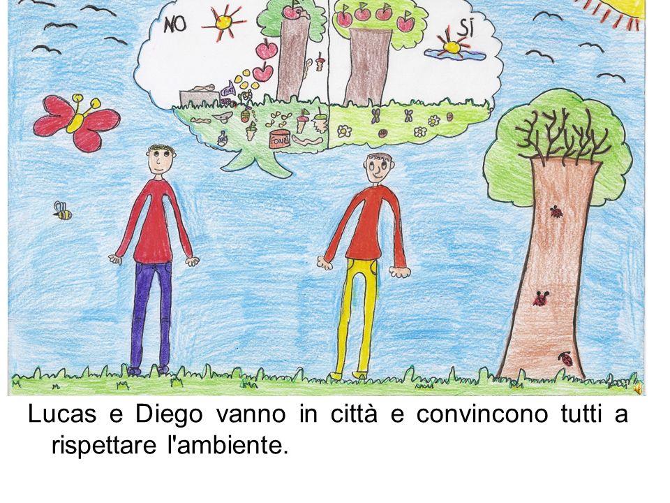 Lucas e Diego vanno in città e convincono tutti a rispettare l'ambiente.