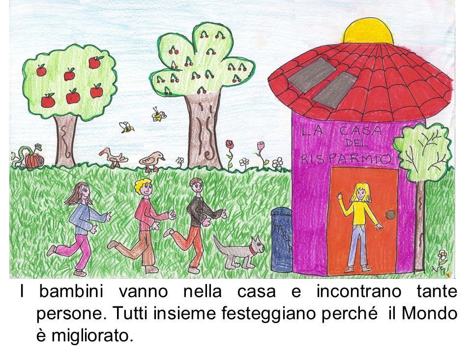 I bambini vanno nella casa e incontrano tante persone. Tutti insieme festeggiano perché il Mondo è migliorato.