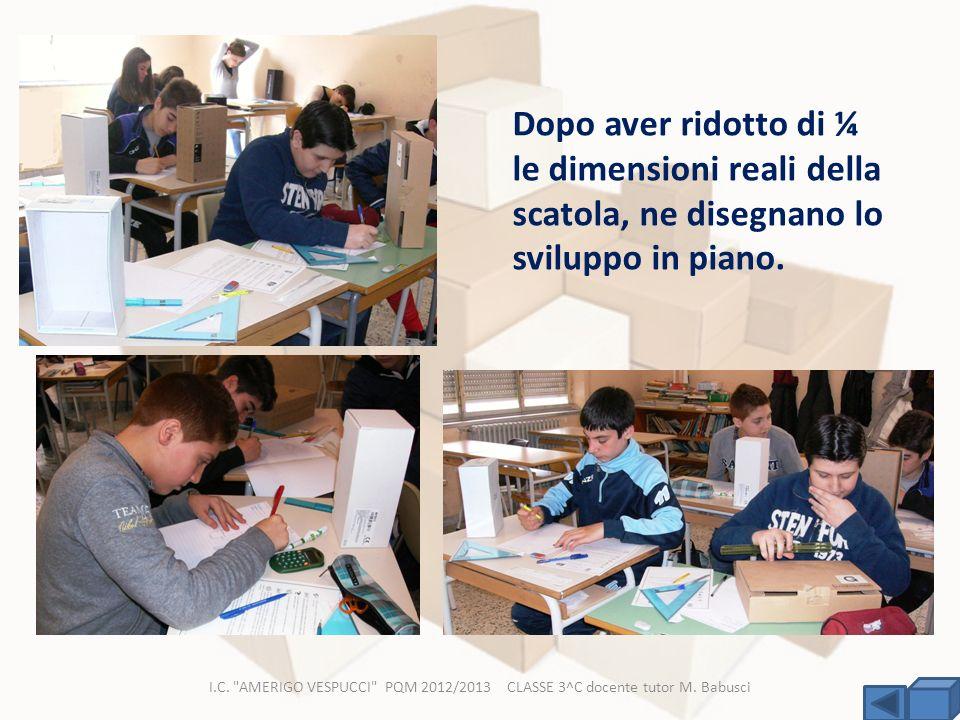 I.C. AMERIGO VESPUCCI PQM 2012/2013 CLASSE 3^C docente tutor M.