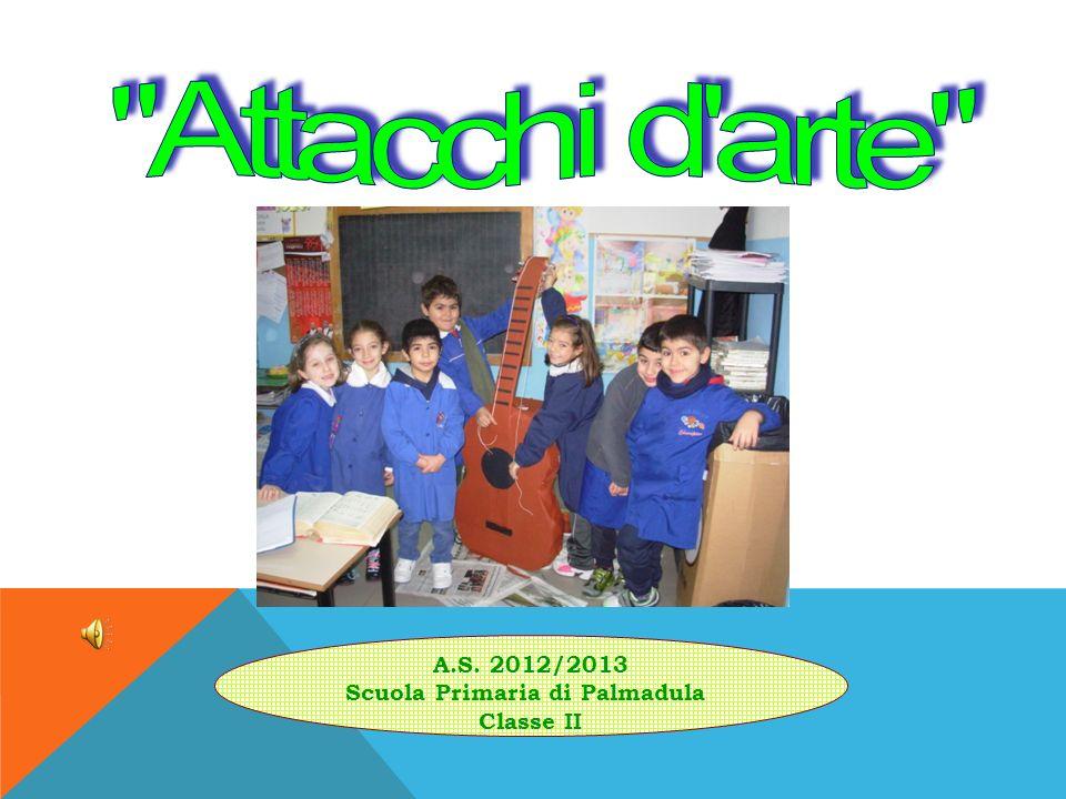 A.S. 2012/2013 Scuola Primaria di Palmadula Classe II