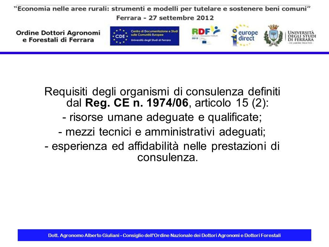 Dott. Agronomo Alberto Giuliani - Consiglio dell'Ordine Nazionale dei Dottori Agronomi e Dottori Forestali Requisiti degli organismi di consulenza def