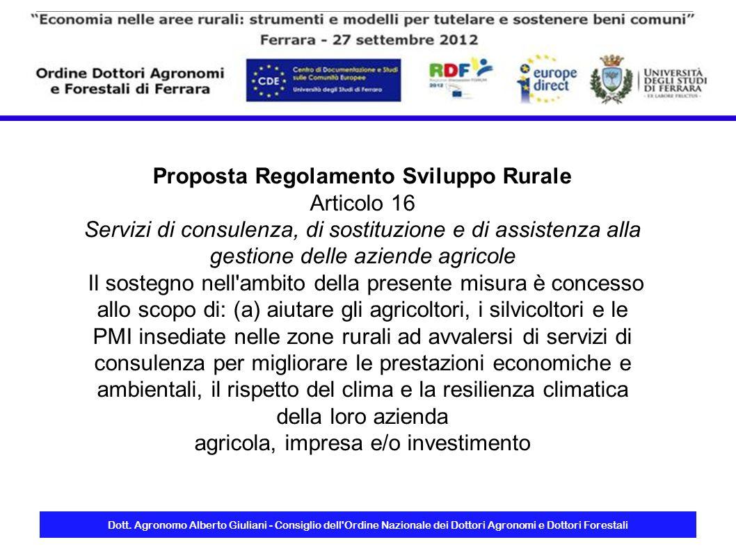 Dott. Agronomo Alberto Giuliani - Consiglio dell'Ordine Nazionale dei Dottori Agronomi e Dottori Forestali Proposta Regolamento Sviluppo Rurale Artico