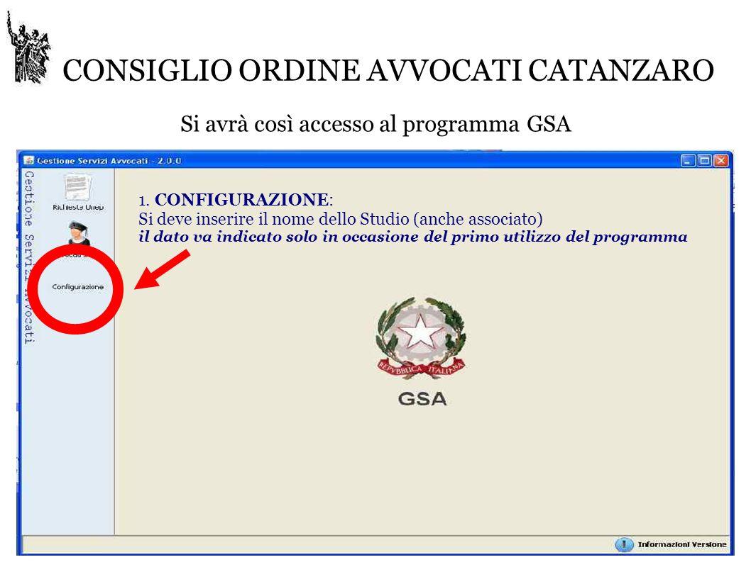 CONSIGLIO ORDINE AVVOCATI CATANZARO Si avrà così accesso al programma GSA 1.