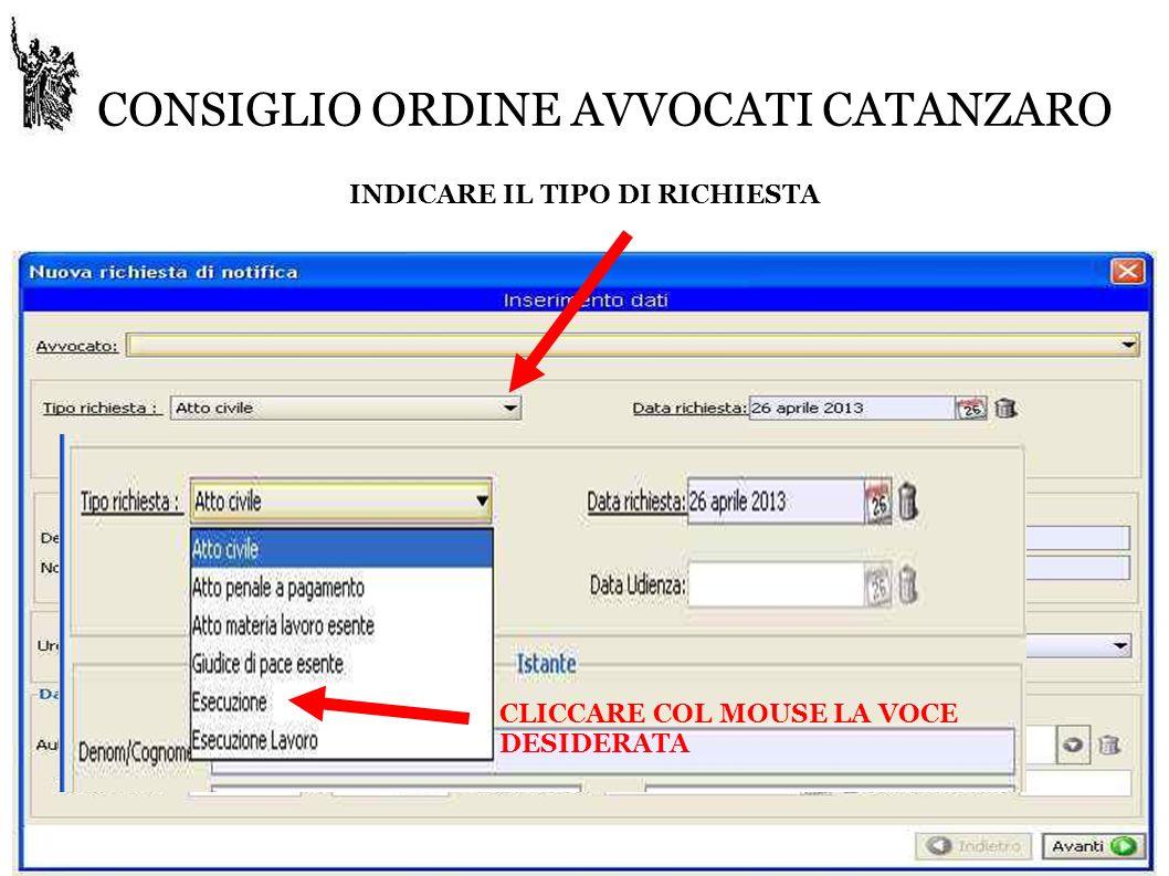 CONSIGLIO ORDINE AVVOCATI CATANZARO INDICARE IL TIPO DI RICHIESTA CLICCARE COL MOUSE LA VOCE DESIDERATA