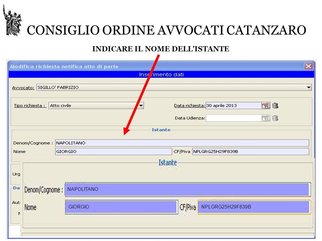 CONSIGLIO ORDINE AVVOCATI CATANZARO INDICARE IL NOME DELL ISTANTE NAPOLITANO GIORGIONPLGRG25H29F839B