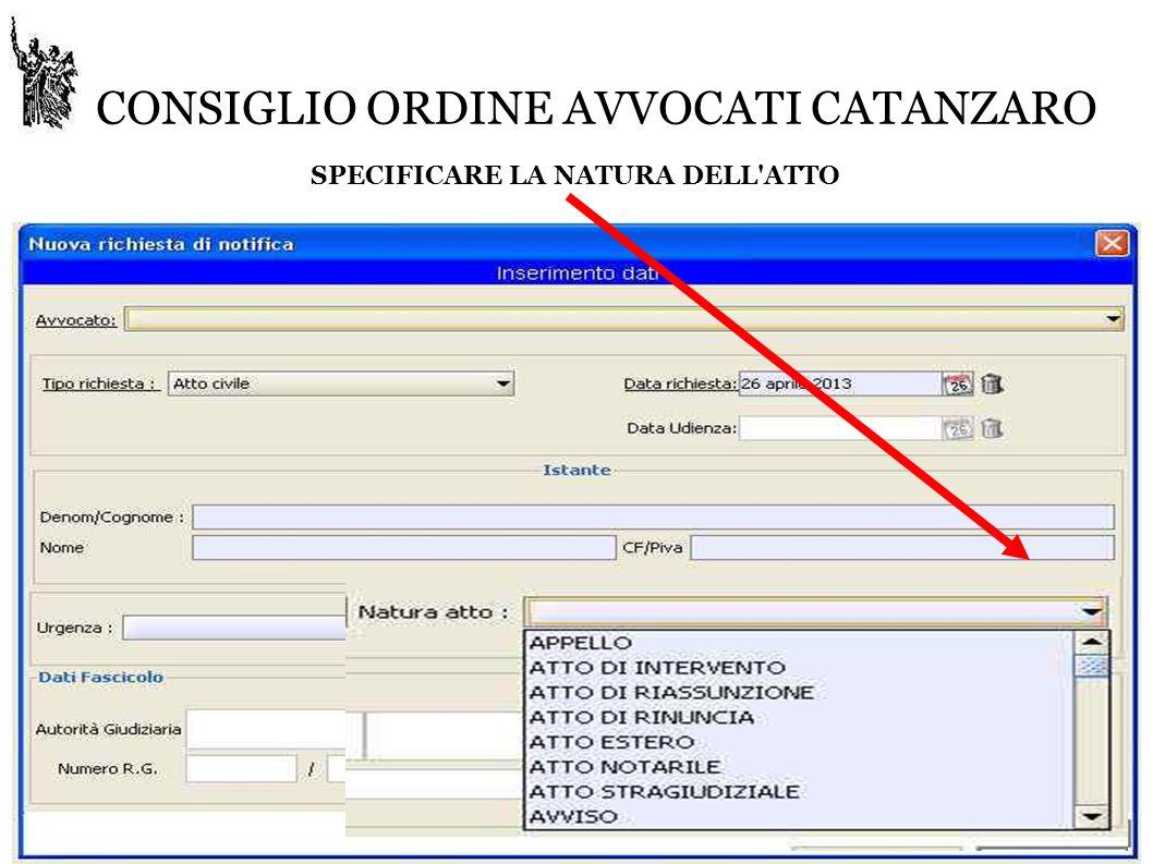 CONSIGLIO ORDINE AVVOCATI CATANZARO SPECIFICARE LA NATURA DELL ATTO