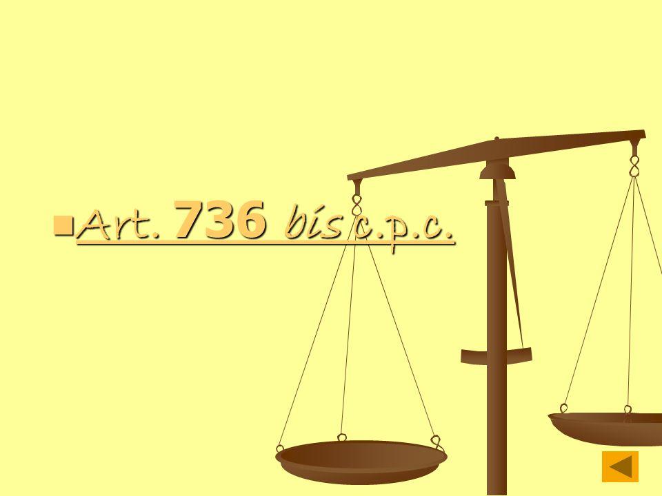 Art. 736 bis c.p.c. Art. 736 bis c.p.c. Art. 736 bis c.p.c. Art. 736 bis c.p.c.