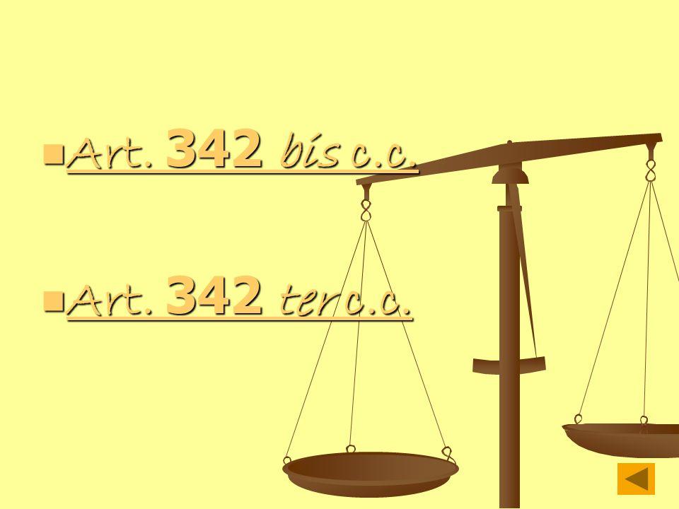 Art. 342 bis c.c. Art. 342 bis c.c. Art. 342 bis c.c. Art. 342 bis c.c. Art. 342 ter c.c. Art. 342 ter c.c. Art. 342 ter c.c. Art. 342 ter c.c.