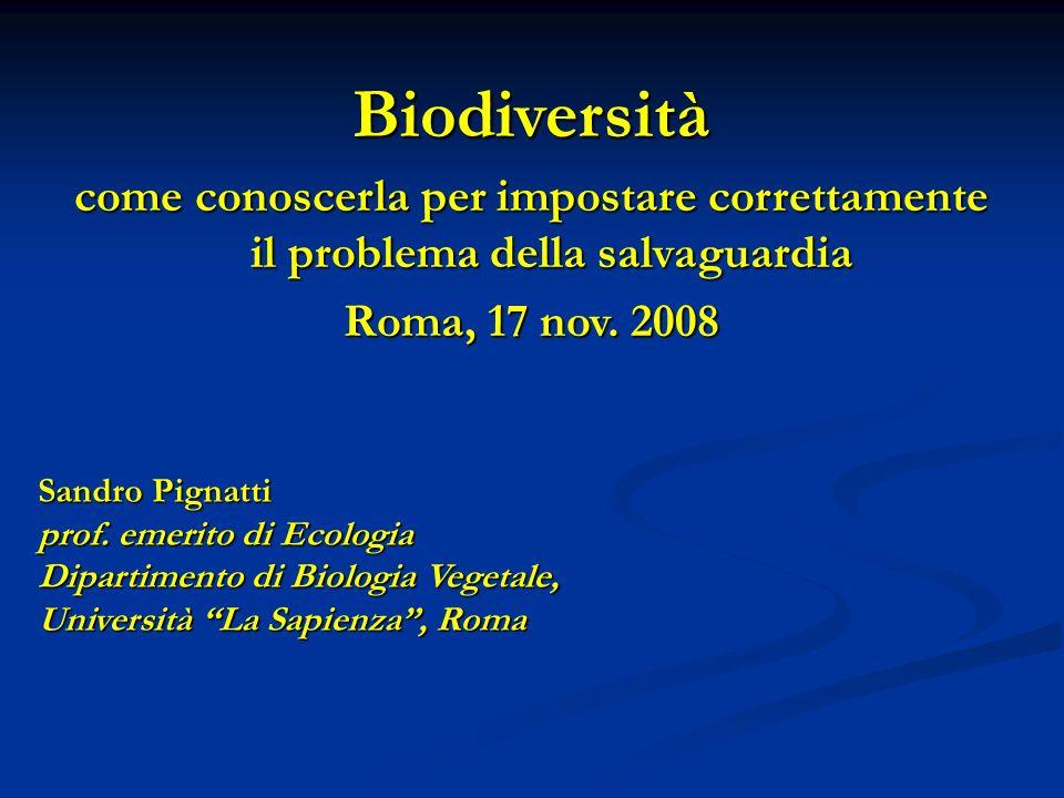 Numero di specie e Biodiversità Esempi: kmq specie Roma (area urbana) ca.
