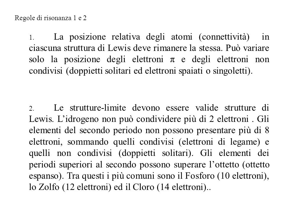Regole di risonanza 3 e 4 3.