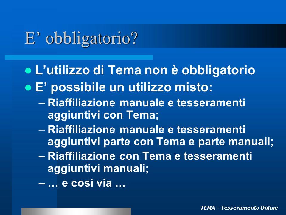 TEMA - Tesseramento Online E obbligatorio.