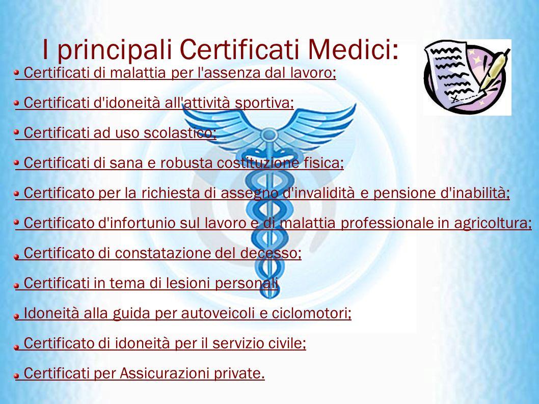 Le tre C del certificato Chiaro nella grafia e nella terminologia Comprensibile senza pericoli di ambiguità Corrispondente a quanto obiettivato dal medico con quanto dichiarato per iscritto.