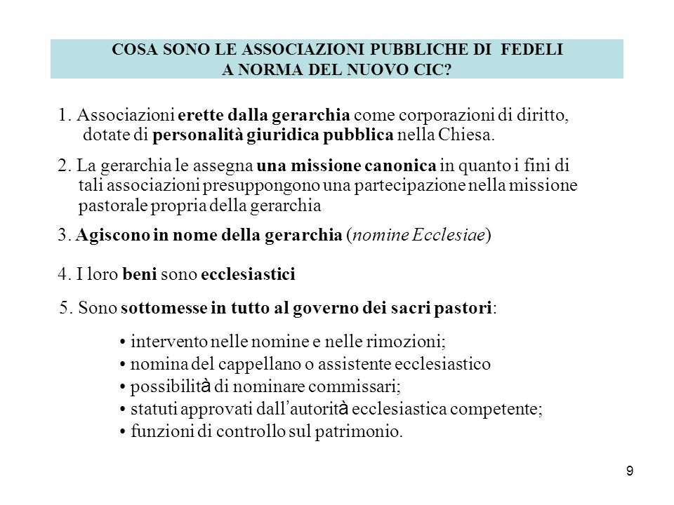 8 L ORDINE FRANCESCANO SECOLARE L Ordine Francescano Secolare è nella Chiesa una Associazione pubblica. Cost. Gen. OFS, art. 1.5 - (CIC 301 §3; 312; 3