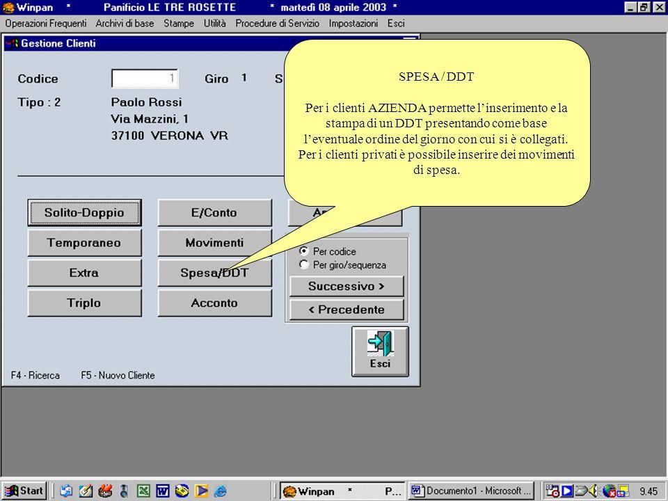 SPESA / DDT Per i clienti AZIENDA permette linserimento e la stampa di un DDT presentando come base leventuale ordine del giorno con cui si è collegat