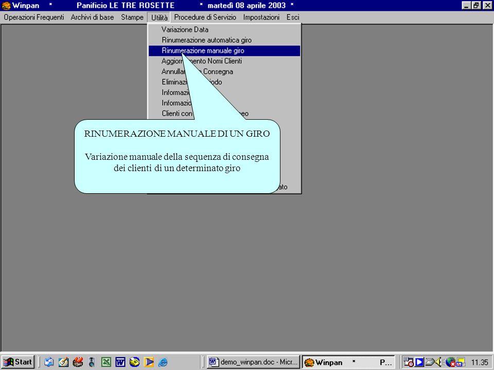 RINUMERAZIONE MANUALE DI UN GIRO Variazione manuale della sequenza di consegna dei clienti di un determinato giro