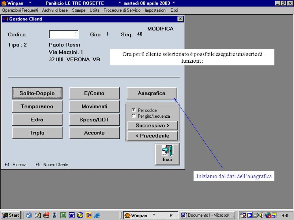 Ora per il cliente selezionato è possibile eseguire una serie di funzioni : Iniziamo dai dati dellanagrafica