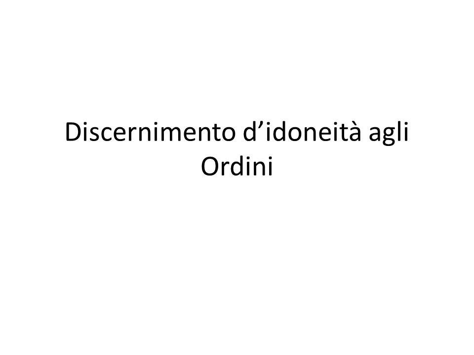 Discernimento didoneità agli Ordini