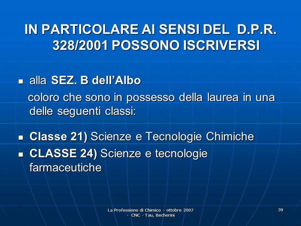 La Professione di Chimico - ottobre 2007 - CNC - Tau, Becherini 40 alla SEZ.