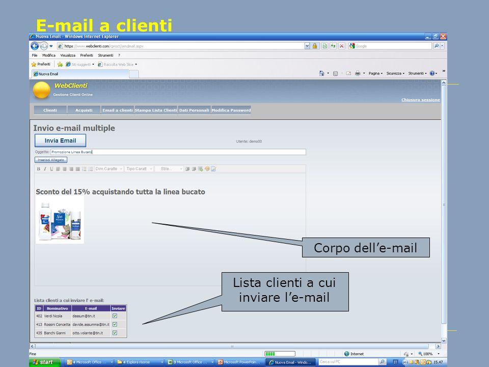 E-mail a clienti Corpo delle-mail Lista clienti a cui inviare le-mail