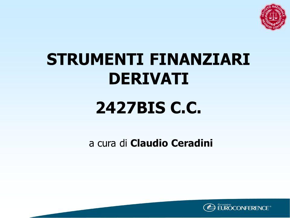 STRUMENTI FINANZIARI DERIVATI 2427BIS C.C. a cura di Claudio Ceradini