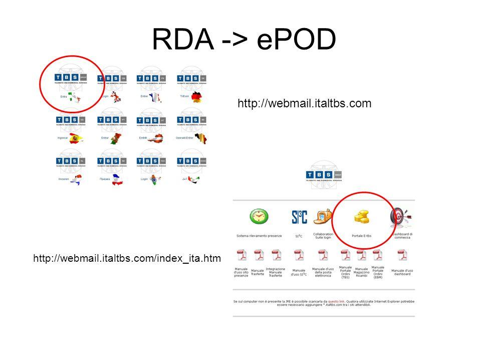 RDA -> ePOD http://webmail.italtbs.com http://webmail.italtbs.com/index_ita.htm