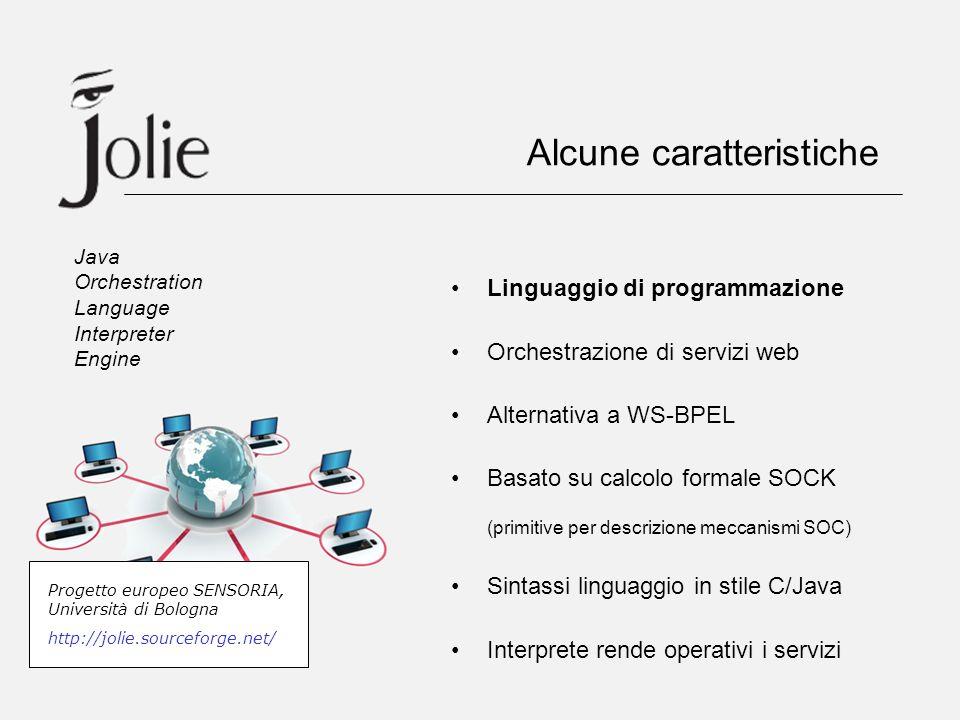 Linguaggio di programmazione Orchestrazione di servizi web Alternativa a WS-BPEL Basato su calcolo formale SOCK (primitive per descrizione meccanismi